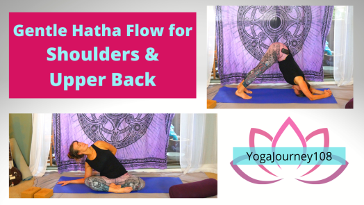 Gentle Hatha Flow for Shoulders & Upper Back